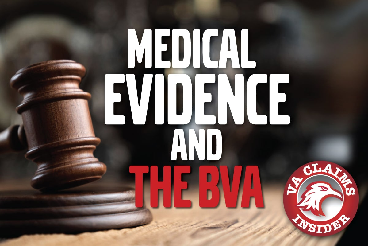"""BVA Case Decision: """"Probative Value"""" of Private Medical Evidence Used to Support a Veteran's VA Disability Claim Blog Medical Evidence BVA min"""